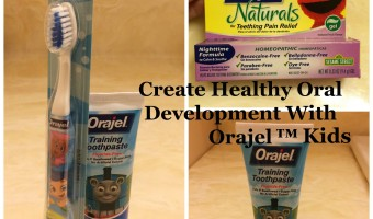 Create Healthy Oral Development with Orajel™ Kids