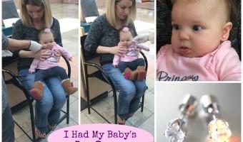 I Had My Baby's Ears Pierced
