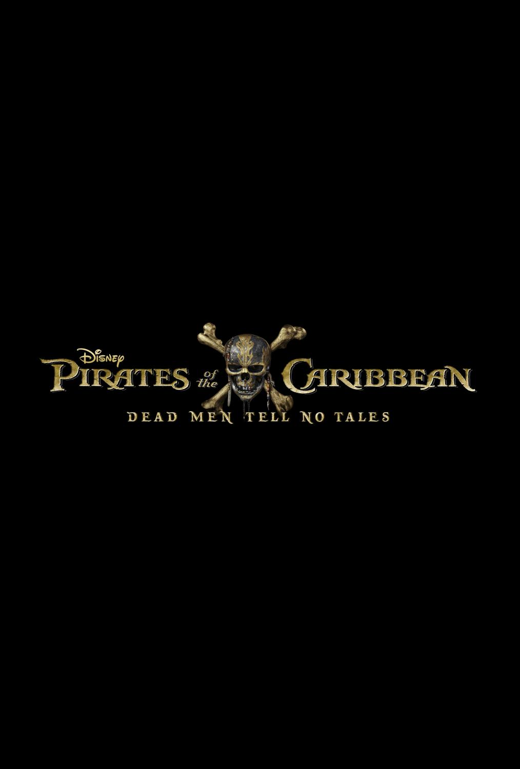 PIRATES OF THE CARIBBEAN: DEAD MEN TELL NO TALES Opens in Theaters Everywhere May 26th 2017