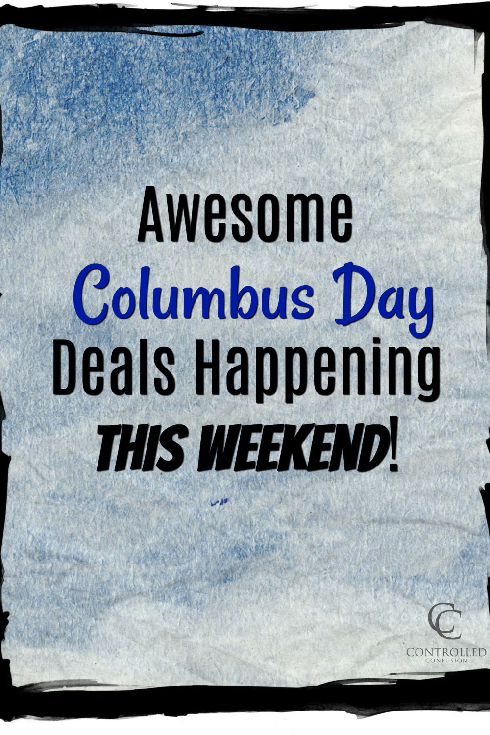 Awesome Columbus Day Deals Happening This Weekend!
