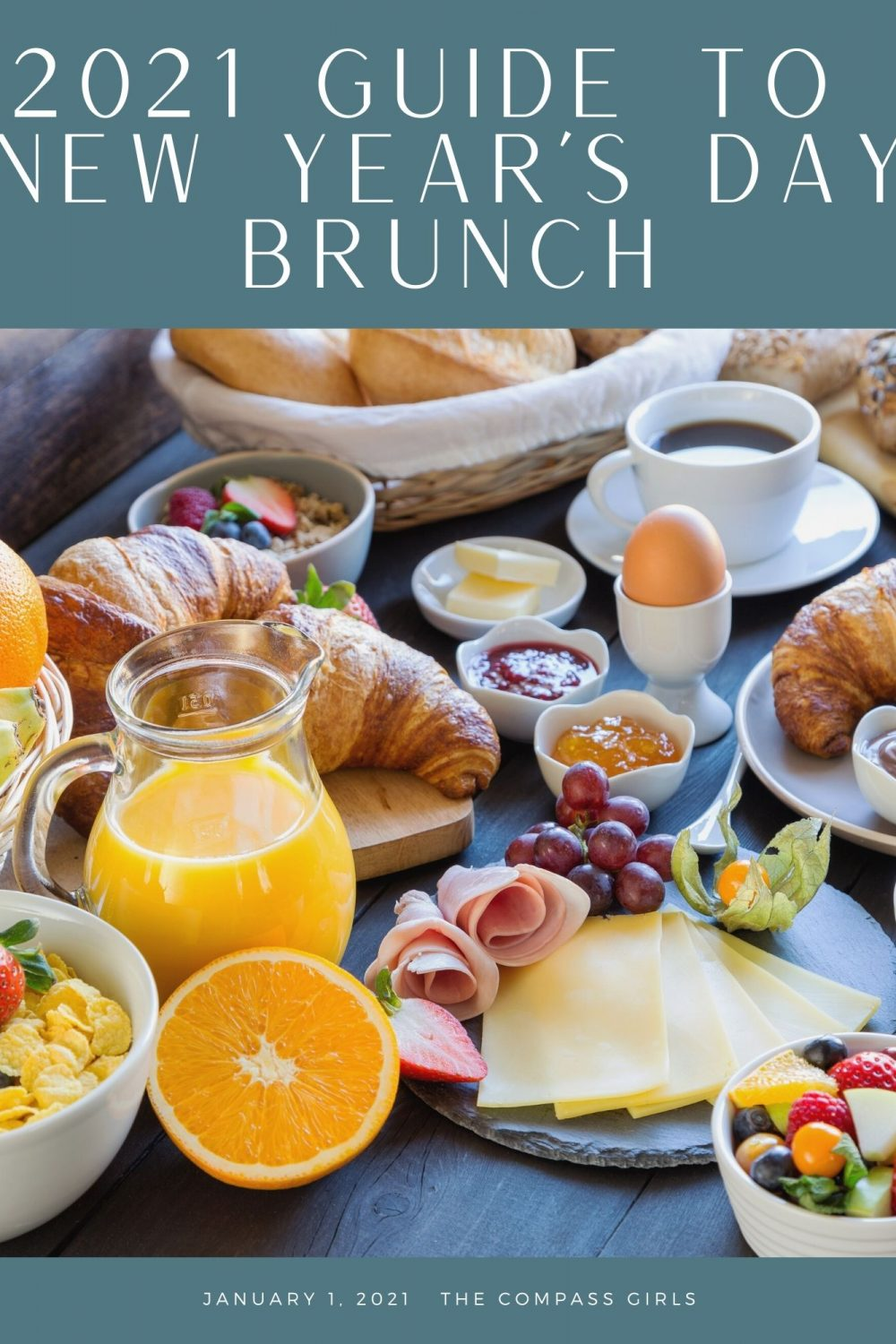 2021 Guide to New Year's Day Brunch